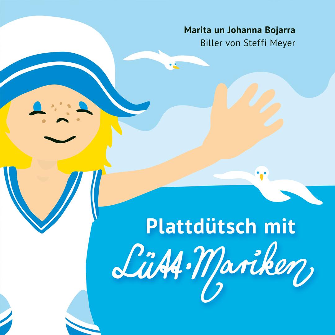 Plattduetsch mit Luett-Mariken – Illustrationen von Steffi Meyer für ein Kinderbuch